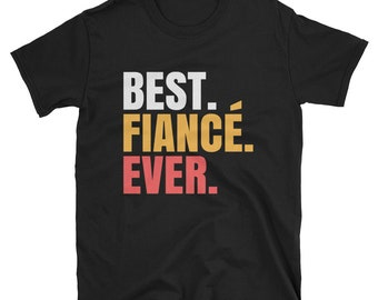 Fiance shirt - fiance - bride shirt - fiance gift - engagement shirt - engaged shirt - gift for fiance - gifts to fiance - groom shirt, tee