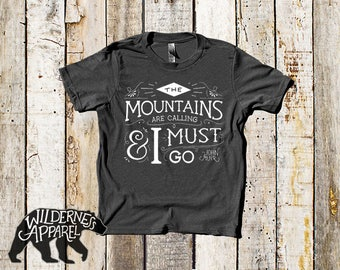 The Mountains Are Calling and I Must Go ~ Youth Camping Shirt ~ Kids Camping Shirt ~ Kids Hiking Shirt ~ John Muir Quote ~ Vintage Colors