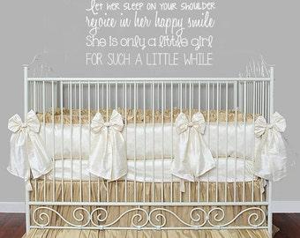 Hold Her a Littler Longer Baby Girl Nursery Vinyl Wall Decal Nursery Wall Decor