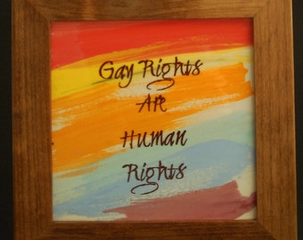 Gay Rights are Human Rights Framed Tile