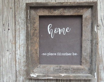 Home- no place i'd rather be - Rustic Home Decor -  Housewarming Gift - Rustic Wedding Gift - Rustic Sign - Embroidery Art - Farmhouse Decor