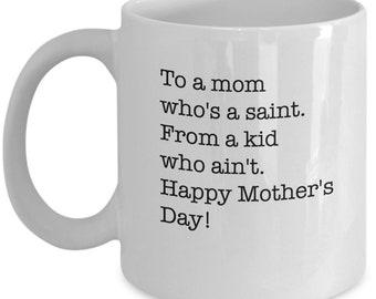 Mother's Day Gifts - Saint Mom Funny Coffee Mug