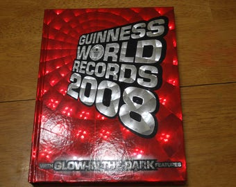Guinness World Records 2008 Hardcover Book with Glow in The Dark Features - 288 Pages - Excellent