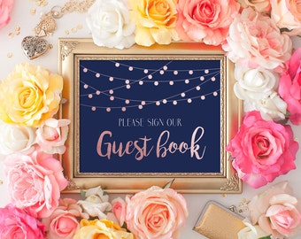 Wedding Sign Please Sign our Guestbook 8x10 Rose Gold Navy Blue String Lights Calligraphy DIY Printable Digital Image INSTANT DOWNLOAD 300dp