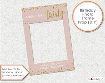 Thirty photo frame prop. 30th Birthday photo prop. DIY PDF Printable file. Gold and pale birthday frame prop selfie station. Turns thirty