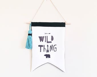 Wild thing wall flag Wild thing flag Grizzly bear kids canvas pennant flag Adventure theme Canvas wall hanging black white room decor
