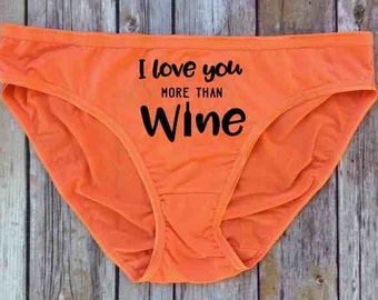 I love you more than wine underwear- valentines day inexpensive gift- funny panties