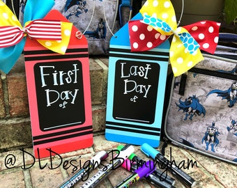 First Day of School And Last Day of School chalkboard sign double sided crayon