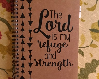 """Personalized Journal, """"The Lord is my Refuge and Strength"""""""