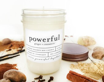8 oz POWERFUL (ginger + cinnamon) hand poured soy wax jar candle