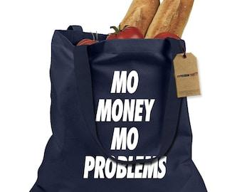 Mo Money Mo Problems Shopping Tote Bag