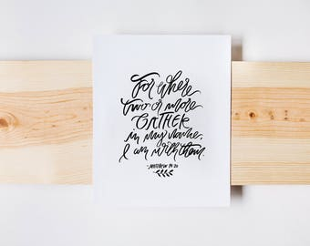 Where Two or More Gather, Matthew 18:20 Print, Calligraphy Print, Kitchen Art, INSTANT DOWNLOAD