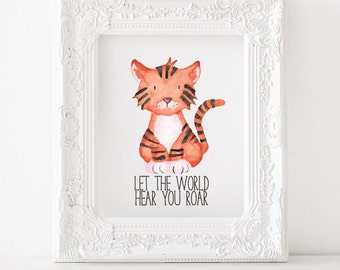 Tiger Printable Tiger Print, Tiger nursery print, Tiger nursery decor, Tiger nursery printable, Let the world hear you roar printable