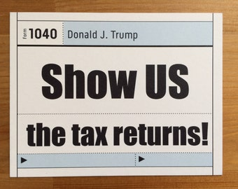 Trump show US the tax returns postcards, postcards, protest postcards, political postcards, resist postcards, resist trump, indivisible, tax