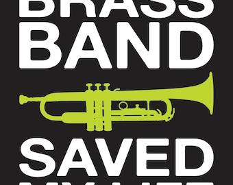 Last Night A Brass Band Saved My Life sticker