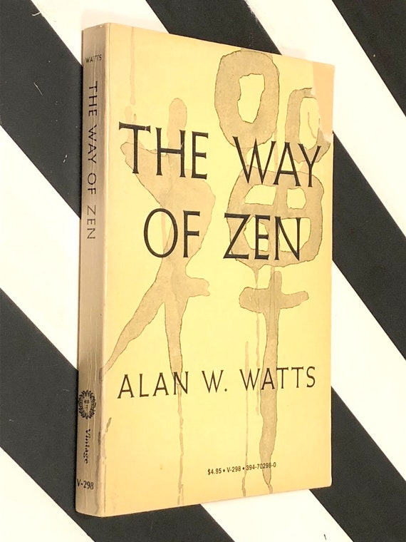 The Way of Zen by Alan Watts (1970) trade paperback book