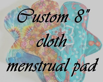 """MADE TO ORDER - 8"""" Reusable Cloth Menstrual pad - choose your fabric and absorbency"""