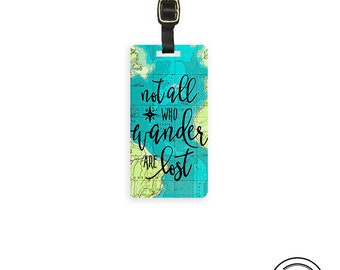 Not All who wander are Lost Luggage tag, Single Tag Personalized Back Strap Included