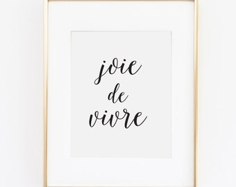 "Joie de Vivre //  Printable Art // Home Decor //  8""x10"""