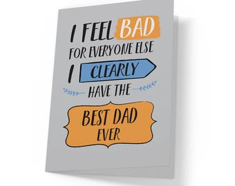 Best dad ever funny card, Father's Day card, Funny dad card, Dad birthday card, Funny card for dad, Funny gift for dad