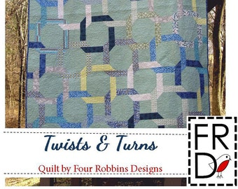 Twists & Turns Quilt Pattern PDF by Four Robbins Designs - Immediate Download