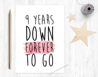 9th wedding anniversary card, 9th anniversary card, 9 years down forever to go, personalised anniversary card, custom anniversary card