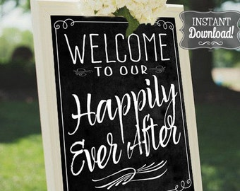 Happily Ever After Wedding Ceremony Welcome Poster - INSTANT DOWNLOAD - Wedding Art Chalkboard Sign with 3 sizes included