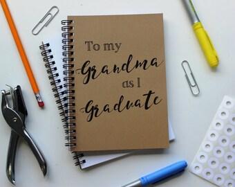 To my Grandma as I Graduate... - 5 x 7 journal