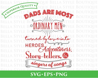 Ordinary Dad Men Hero Adventurer Story-Teller Singer Hipster Father's Day svg png eps cut file