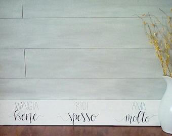 Mangia Bene, Ridi Spesso, Ama Molto Reclaimed Wood Sign - Italian Sign - Kitchen Sign
