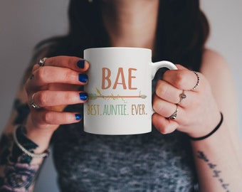 Funny BAE Mug Best Auntie Ever Gift - For Nieces and Nephews to Give Their Favorite Aunt!