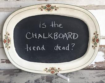 Chalkboard Platter - Vintage China - Message Board Serving Dish Sign