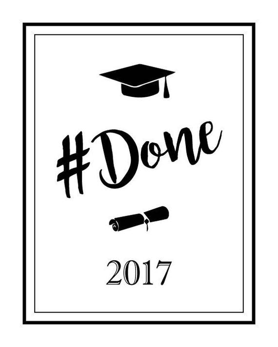 Hashtag Done,#Done,Printable Graduation Gift,Grad Quote,Graduation Gift For  Him Son Boy,Graduation Gift For Her Girl Daughter,Fun Grad Gift