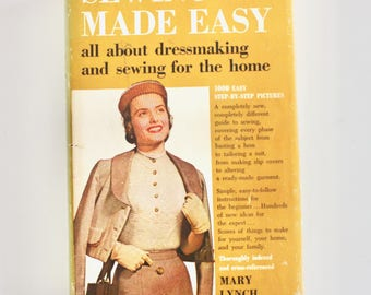 Sewing Made Easy by Mary Lynch - 1952