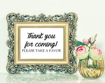Thank you for coming, Please take a favor sign - 8 x 10 in. - Wedding Reception Signage, Wedding Signs, Table Card, Modern, Calligraphy
