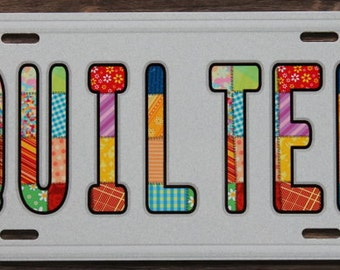 Car License Plate - Quilter - for that Special Car!