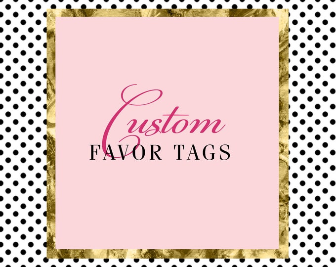 ADD ON  Favor Tags to Match any Design in the Shop