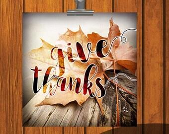 Give Thanks / 12x12 / 6x6 / 4x4 / print / Watercolor Print / orange / yellow / Thanksgiving / Digital Download / leaf / leaves / autumn