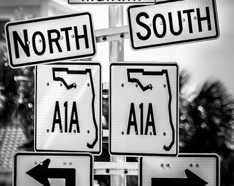 Florida,A1A,Street Sign,Black,White,Large Wall Art,Home Decor,Wall Art,Office Decor,Abstract,Travel Photography,Highway Sign,Wanderlust