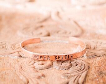 Never Settle - Copper Stamped Bracelet