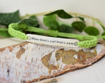 Where There's a Will There's a Way - Perseverance Bracelet - Affirmation Motto Reminder Jewelry - Words to Live By - Strength Gift for Women