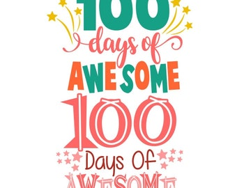 100 days of awesome School Cuttable Design PNG DXF SVG & eps File Silhouette Designs Cameo