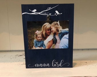 Mama Bird Picture Frame/Mother's Picture Frame