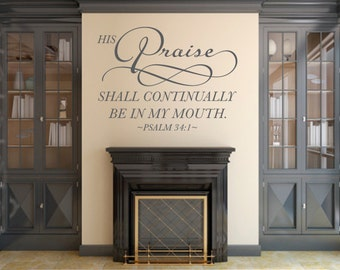 Scripture wall decal . His Praise - CODE 185V2