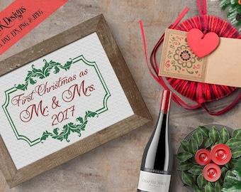 """SVG Digital Design """"First Christmas as Mr. & Mrs. 2017 """" Instant Download- Includes svg, png, jpeg, dxf, eps formats."""