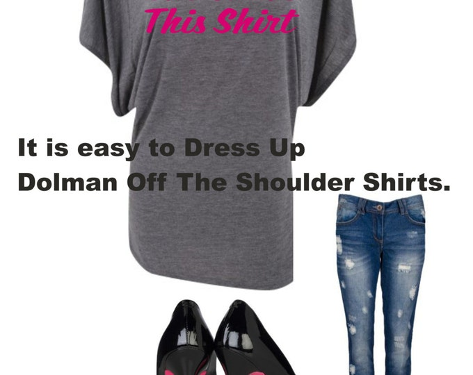 Custom off the Shoulder Shirt - Personalized tshirt - Custom dolman short sleeve shirt  - Small, medium, large, XL , XXL