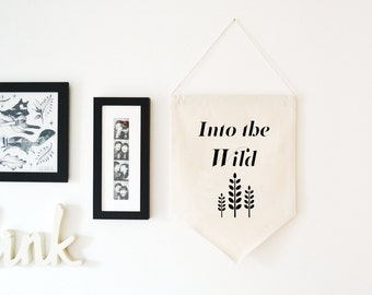 Into The Wild Wall Hanging Banner