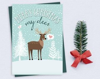 Christmas Card - Merry Christmas My Deer - Funny, Wife, Husband, Girlfriend, Boyfriend - Printable Christmas Card