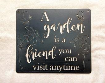 Garden Is A Friend