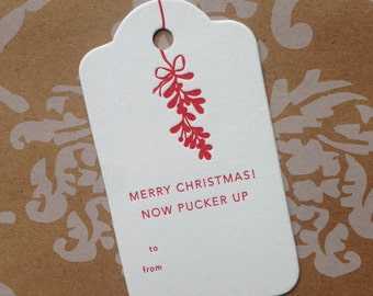 Merry Christmas! Now Pucker Up. - Set of 3 Letterpress Gift Tags